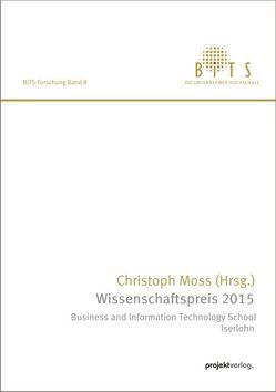 Wissenschaftspreis 2015 von Moss,  Christoph