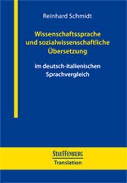 Wissenschaftssprache und sozialwissenschaftliche Übersetzung von Schmidt,  Reinhard