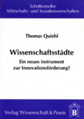 Wissenschaftsstädte von Quiehl,  Thomas
