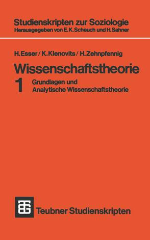 Wissenschaftstheorie von Esser,  H., Klenovits,  K., Zehnpfennig,  H.