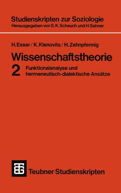 Wissenschaftstheorie 2 von Esser,  Hartmut, Klenovits,  K., Zehnpfennig,  H.
