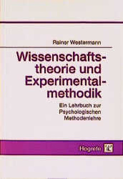 Wissenschaftstheorie und Experimentalmethodik von Westermann,  Rainer