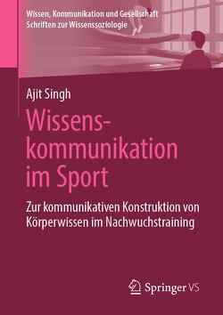 Wissenskommunikation im Sport von Singh,  Ajit
