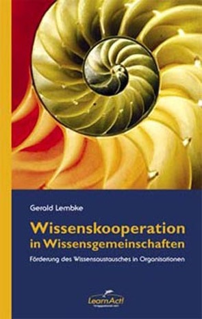 Wissenskooperation in Wissensgemeinschaften von Lembke,  Gerald