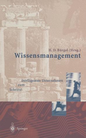 Wissensmanagement von Bürgel,  Hans D., Zeller,  A.