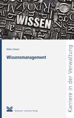 Wissensmanagement von Förtsch,  Ferdinand, Mueller,  Michael