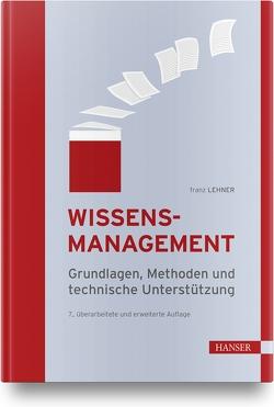 Wissensmanagement von Lehner,  Franz