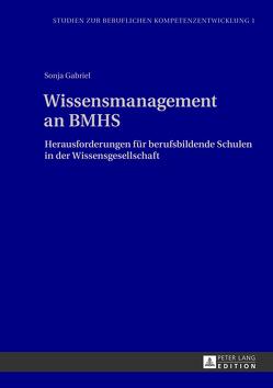 Wissensmanagement an BMHS von Gabriel,  Sonja