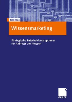 Wissensmarketing von Rode,  Nils