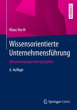 Wissensorientierte Unternehmensführung von North,  Klaus