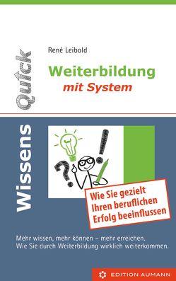 WissensQuick – Weiterbildung mit System von Leibold,  René