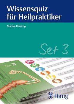 Wissensquiz für Heilpraktiker Set 3 von Höwing,  Marika