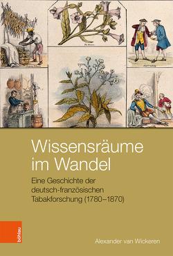 Wissensräume im Wandel von Wickeren,  Alexander van