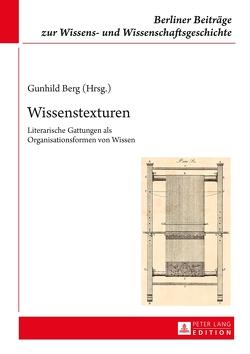 Wissenstexturen von Berg,  Gunhild
