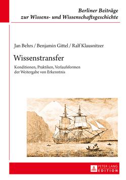 Wissenstransfer von Behrs,  Jan, Gittel,  Benjamin, Klausnitzer,  Ralf
