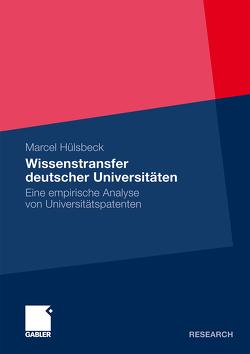 Wissenstransfer deutscher Universitäten von Hülsbeck,  Marcel