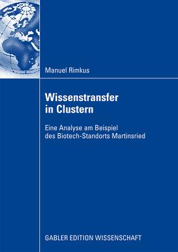 Wissenstransfer in Clustern von Freimuth,  Joachim, Haas und Dr. Hans-Martin Zademach,  Prof. Dr. Hans-Dieter, Rimkus,  Manuel