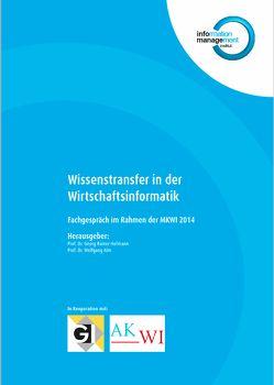 Wissenstransfer in der Wirtschaftsinformatik von Albayrak,  Can A, Alm,  Wolfgang, Hofmann,  Georg R., Schumacher,  Meike, Seel,  Christian