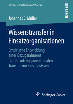 Wissenstransfer in Einsatzorganisationen von Müller,  Johannes C.
