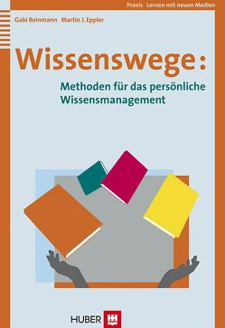 Wissenswege von Eppler,  Martin J., Reinmann,  Gabi