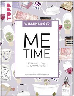 wissenswert – Me-Time von Pypke,  Susanne, Vandeplassche,  Isabelle