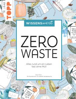 wissenswert – Zero Waste von Timm,  Elise