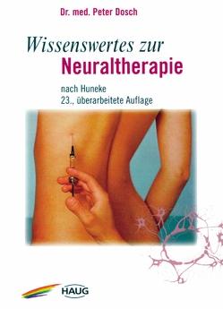 Wissenswertes zur Neuraltherapie von Dosch,  Peter