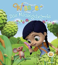Wissper – Das Mäusegeheimnis von Petersen,  Paul