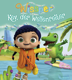 Wissper – Kev, der Wellenreiter von Petersen,  Paul