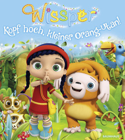 Wissper – Kopf hoch, kleiner Orang-Utan! von Petersen,  Paul