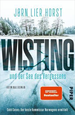 Wisting und der See des Vergessens von Brunstermann,  Andreas, Horst,  Jørn Lier