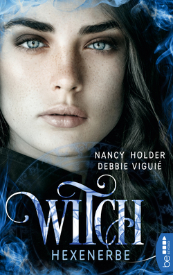 Witch – Hexenerbe von Holder,  Nancy, Viguie,  Debbie, Volk,  Katharina