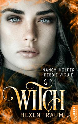 Witch – Hexentraum von Holder,  Nancy, Viguie,  Debbie, Volk,  Katharina
