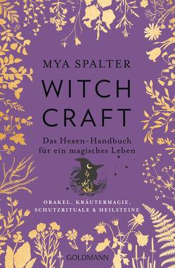 Witchcraft von Panster,  Andrea, Spalter,  Mya