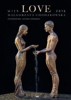 With LOVE von Malgorzata,  Chodakowska