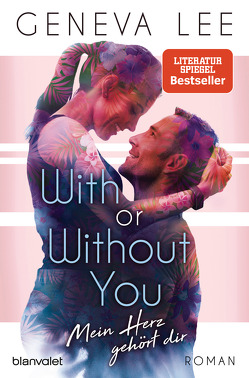 With or Without You – Mein Herz gehört dir von Gyo,  Michelle, Lee,  Geneva