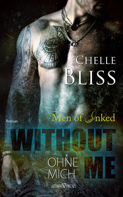 Without Me – Ohne mich von Bliss,  Chelle, Campbell,  Martina