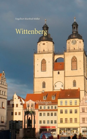 Wittenberg von Müller,  Engelbert Manfred