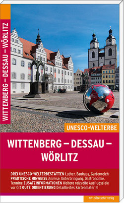 Wittenberg – Dessau – Wörlitz von Pantenius,  Michael