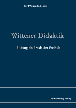 Wittener Didaktik von Neise,  Ralf, Walger,  Gerd