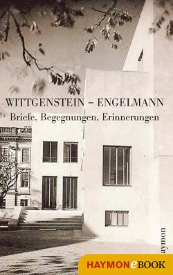 Wittgenstein – Engelmann von Somavilla,  Ilse, Wittgenstein,  Ludwig