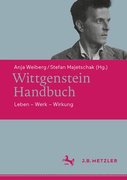Wittgenstein-Handbuch von Majetschak,  Stefan, Weiberg,  Anja