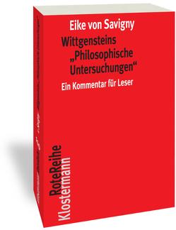 """Wittgensteins """"Philosophische Untersuchungen"""" von von Savigny,  Eike"""