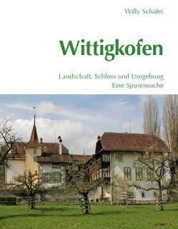 Wittigkofen von Schäfer,  Willy