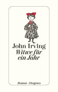 Witwe für ein Jahr von Irving,  John, Rumler,  Irene