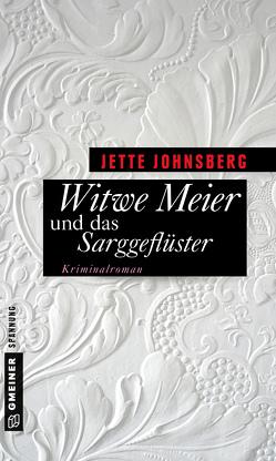 Witwe Meier und das Sarggeflüster von Johnsberg,  Jette