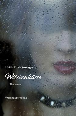 Witwenküsse von Pirkl-Rosegger,  Heide