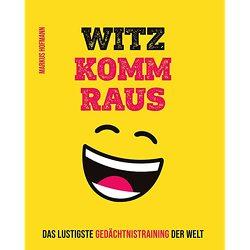 WITZ KOMM RAUS – Deluxe – Geschenkausgabe (Gebundenes Smartcover) von Markus,  Hofmann