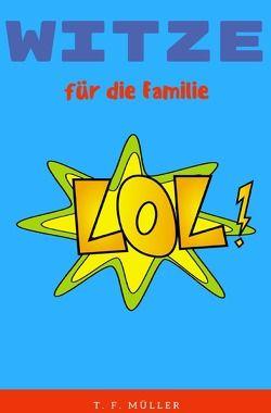 Witze für die Familie von Müller,  T.F.