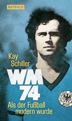 WM 74 von Schiller,  Kay